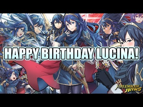 Happy Birthday Lucina Special! ~ Fire Emblem Heroes