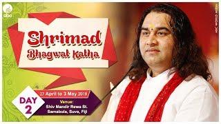 SHRIMAD BHAGWAT KATHA - DAY 2 27 APRIL - 3 MAY 2018