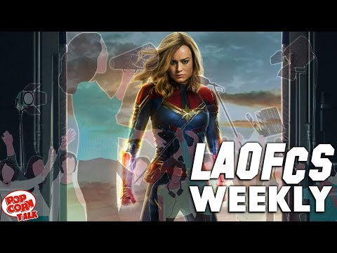 LAOFCS Weekly: Captain Marvel and other Bad Ass Women in Movies