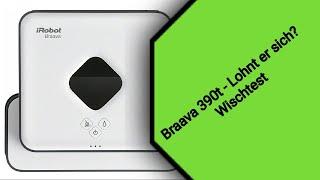 IRobot Braava 390t lohnt er sich?? -Wischtest