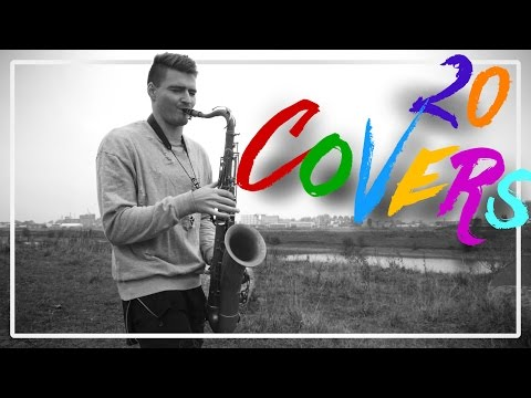 20 Saxophone Covers of Popular Songs (Winter 2016)