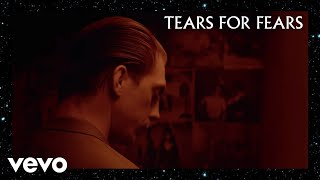 I Love You But I'm Lost - Tears for Fears  (Video)