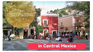 Cost of Expat Living in Central Mexico