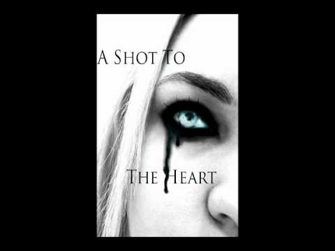 A Shot To The Heart - The Faces You Wear