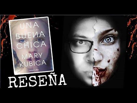 UNA BUENA CHICA DE MARY KUBICA