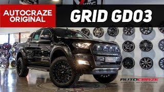 THE TERMINATOR // GRID GD03 Rims // Ford Ranger 4x4 Wheels | AutoCraze 2017