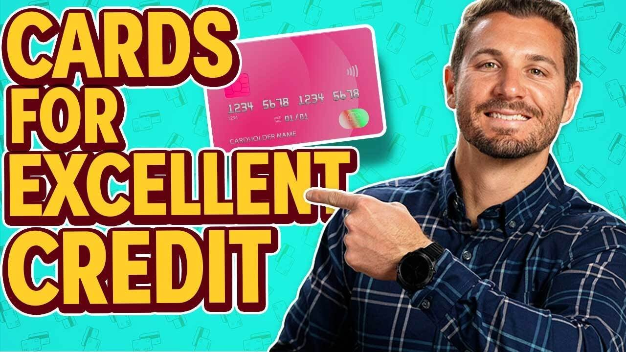 Credit Cards for Excellent Credit (GUIDE) thumbnail