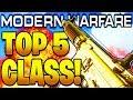 TOP 5 BEST CLASS SETUPS MODERN WARFARE AFTER PATCH! COD MODERN WARFARE BEST GUNS & CLASS SETUPS!!