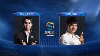 [03.09.2016] Minh Khôi - Đức Huy [FNC 2016 - Bảng B]