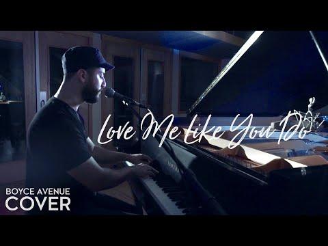 Love Me Like You Do chords & lyrics - Boyce Avenue