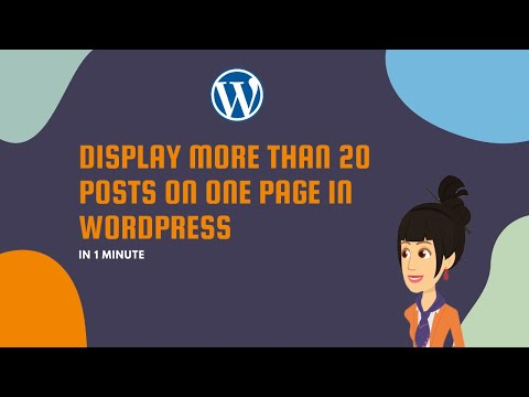 Display More Than 20 Posts on One Page in WordPress