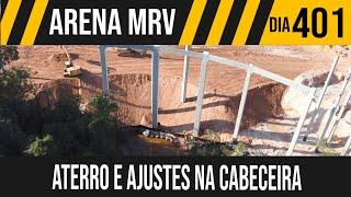ARENA MRV   2/6 ATERRO E AJUSTES NA CABECEIRA   26/05/2021