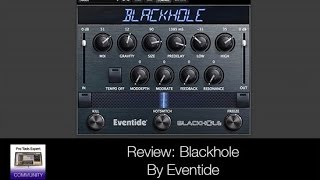 Review - Blackhole By Eventide