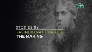 Stories By Rabindranath Tagore  The Making