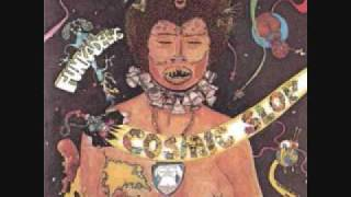 Funkadelic - Cosmic Slop - 09 - Can't Stand The Strain