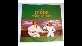 The judds Water Of Love HD