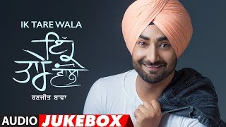 Ranjit Bawa: Ik Tare Wala (Full Album Jukebox) | Latest Punjabi Songs 2018 | T-Series - Video Youtube