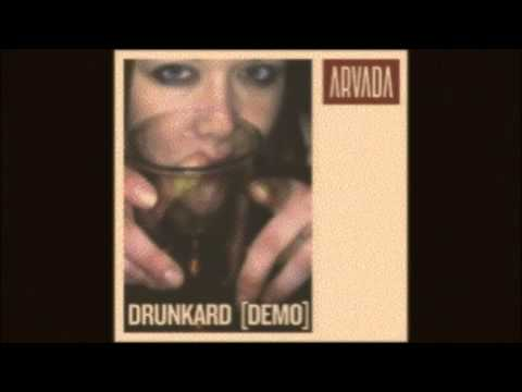 Arvada - Drunkard (Lyric Video)