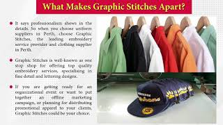 Choose Uniform suppliers Perth Graphic Stitches