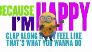 Pharrell Williams-Happy (Lyrics Official Version Minions)
