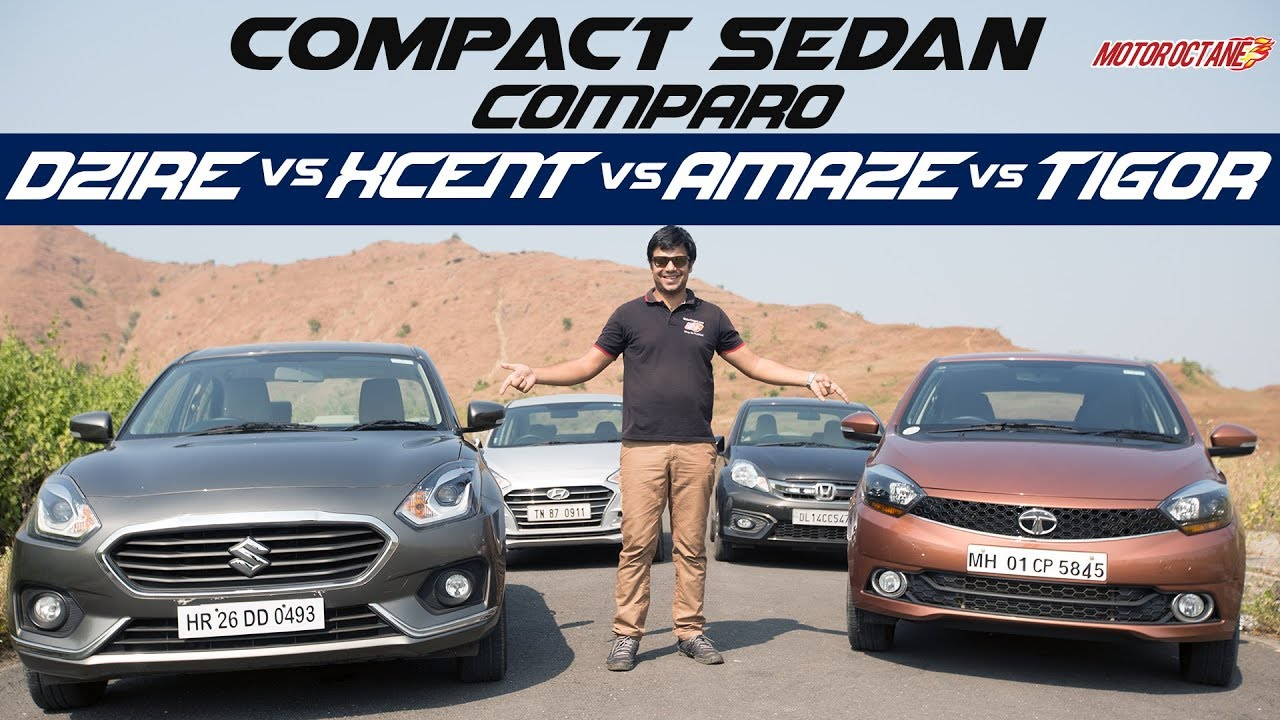 Motoroctane Youtube Video - Maruti Dzire 2017 Vs Tata Tigor Vs Hyundai Xcent 2017 Vs Honda Amaze in Hindi | MotorOctane