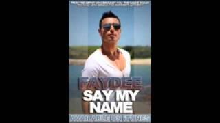 Faydee - Say My Name