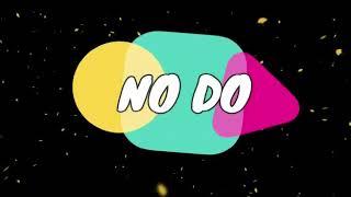 DJ VOYST   NO DO FT JOEBOY X BRAINEE