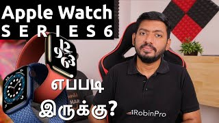 Apple Watch SERIES 6 Review | New or Upgrade பண்ணலாமா?