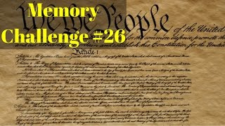 Memory Challenge #26: Learn The 27 Amendments of The US Constitution