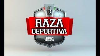 Raza Deportiva En VIvo ESPN Deportes Septiembre 26