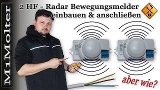 Zwei HF Sensoren anschließen - Alternative für zwei Bewegungsmelder von M1Molter