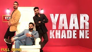 Yaar Khade Ne - Dilpreet Dhillon (Full Song) | Parmish Verma | Rocky Mental | Latest Punjabi Songs