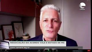 NEGOCIAÇÃO DO ACORDO VALE E ESTADO DE MG - Reunião sobre a negociação do acordo entre Vale e estado de Minas Gerais - 03/12/2020 14:30