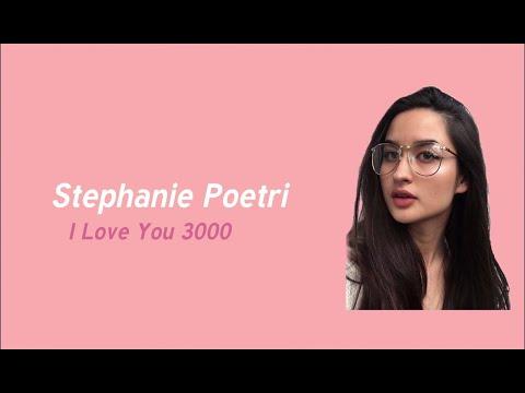 Download I Love You 3000 Stephanie Poetri Lagu Mp3 Video Mp3hitz