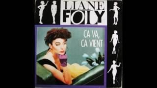 Liane Foly - Ca Va Ca Vient