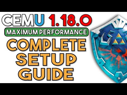 Cemu 1,18,0 | The Complete Guide for Maximum Performance