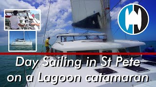 Day Sailing in St Petersburg on a Lagoon 420 catamaran | Day prior to Survey w/ Mike Auton