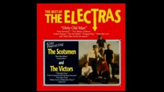 The Electras - Dirty Ol' Man .with lyrics.