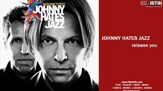 Johnny Hates Jazz - Release You (with lyrics)