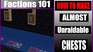 ALMOST UNRAIDABLE CHESTS   Factions 101  
