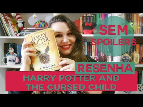 RESENHA | Harry Potter and the Cursed Child (SEM SPOILERS)