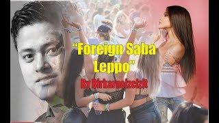 Foreign Saba Leppo - Birkarnelzelzit Thiyam