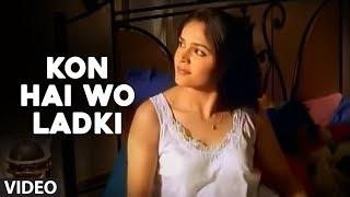 "Kon Hai Wo Ladki - Full Video Song By Sonu Nigam ""Deewana"""