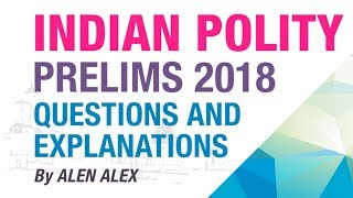 INDIAN POLITY UPSC CSE PRELIMS 2018 QUESTIONS SOLVED   NEO IAS