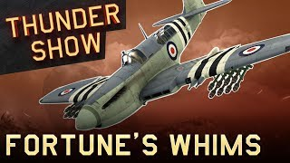 Thunder Show: Fortune's whims