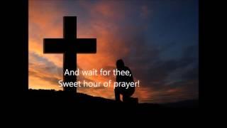 SWEET HOUR OF PRAYER Lyrics Words Best Popular Christian Religious Hymns Songs not Alan Jackson