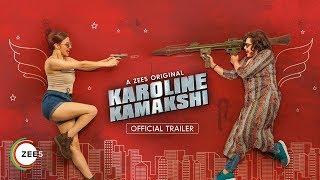Karoline Kamakshi Trailer