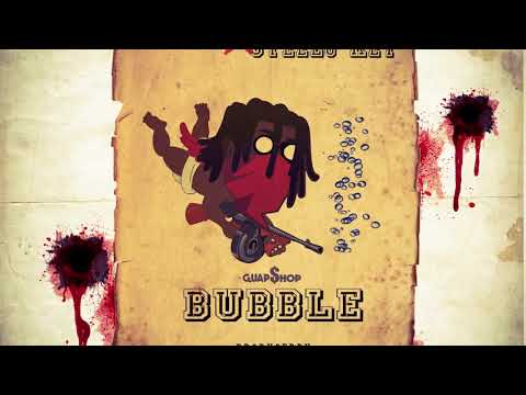 Bubble Ft Steelo Key - ChefBoyArtie Mp3
