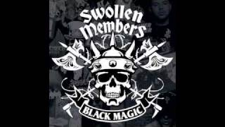 Swollen Members (Black Magic) - 12. Too Hot (Feat. Dj Babu)