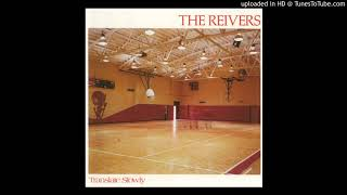The Reivers - Translate Slowly - 15 - Walking The Cow
